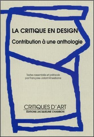 Collectif - La critique en design : Contribution à une anthologie