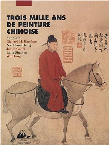 Xin Yang - Trois mille ans de peinture chinoise