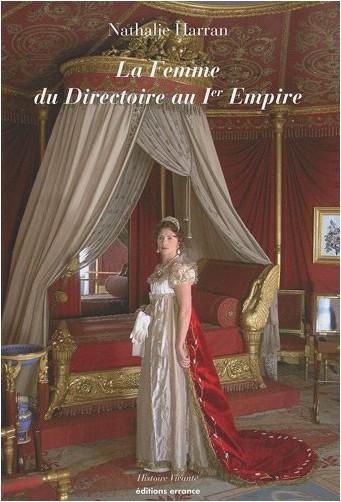 Nathalie Harran - La femme du Directoire au 1er Empire
