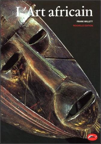 Frank Willett - L'art africain