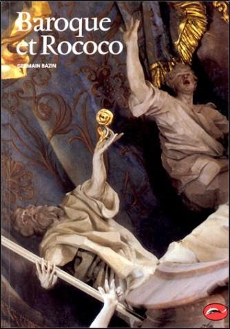 Germain Bazin - Baroque et Rococo