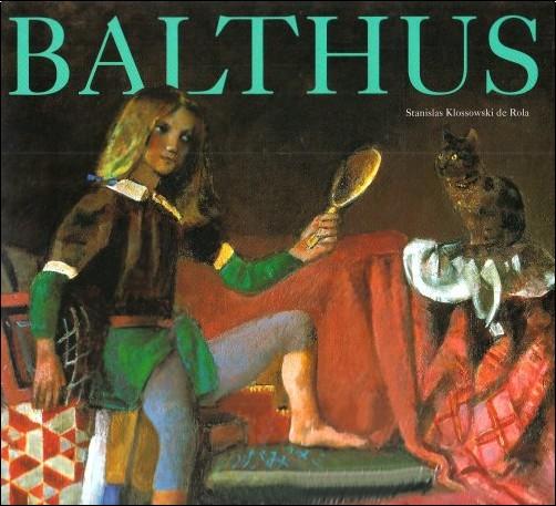 Stanislas Klossowski de Rola - Balthus