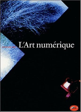 Christiane Paul - L'Art numérique