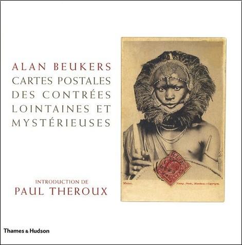Alan Beukers - Cartes postales des contrées lointaines et mystérieuses