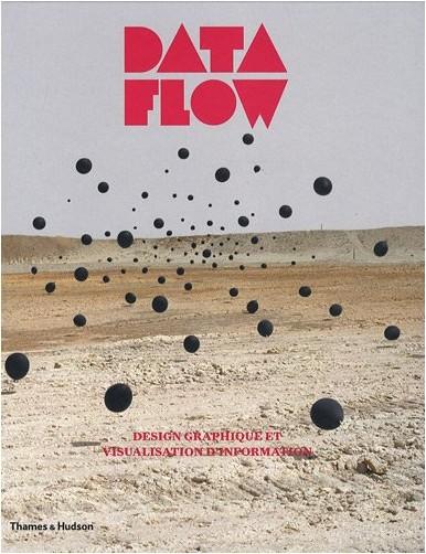 Robert Klanten - Data Flow : Design graphique et visualisation d'information