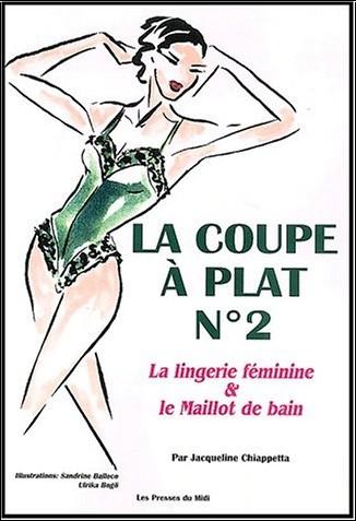 Chiappetta - La coupe à plat, numéro 2. Lingerie féminine et maillot de bain
