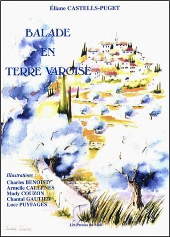 Eliane Castells-Puget - Balade en Terre Varoise