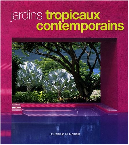 Made Wijaya - Jardins tropicaux contemporains
