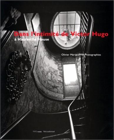 Michel Butor - Dans l'intimité de Victor Hugo à Hauteville House