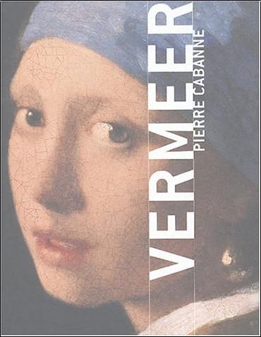 Pierre Cabanne - Vermeer