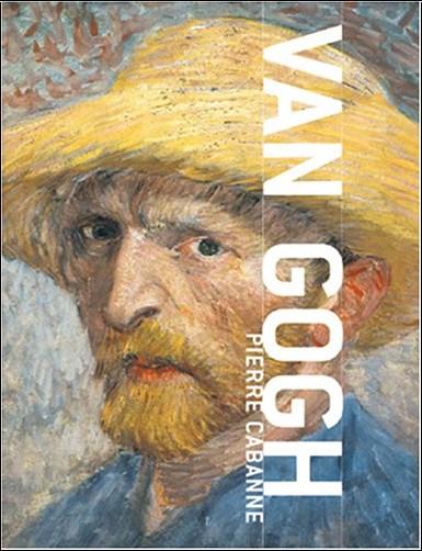 Pierre Cabanne - Van Gogh : Version anglaise