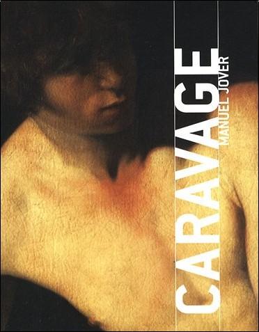 Manuel Jover - Caravage