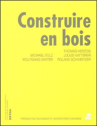 Thomas Herzog - Construire en bois