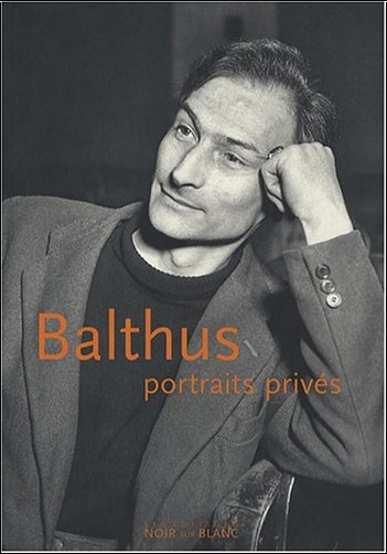 Peter Berger - Balthus, portraits privés