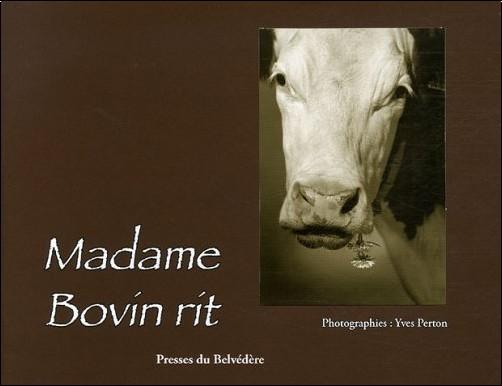 Yves Perton - Madame Bovin rit