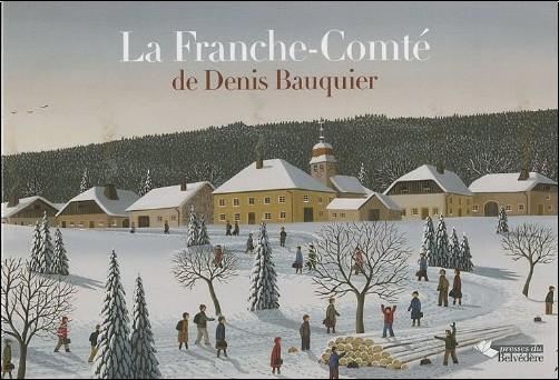 Pierre Dornier - La Franche-Comté de Denis Bauquier