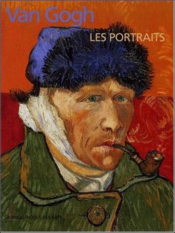 Roland Dorn - Van Gogh : Les Portraits