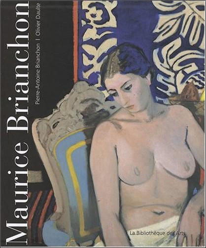 Olivier Daulte - Maurice Brianchon : Catalogue de l'oeuvre peint