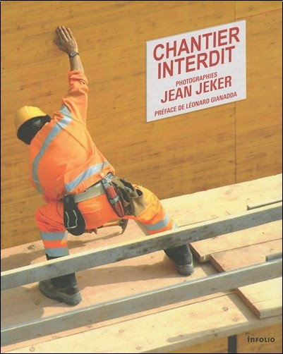 Jean Jeker - Chantier interdit