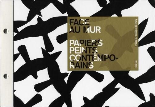 Marco Costantini - Face au mur : Papiers peints contemporains
