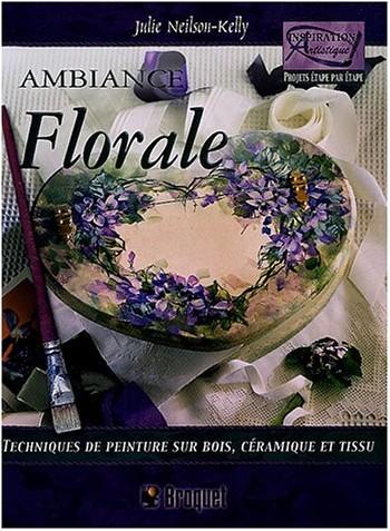 Julie Neilson-Kelly - Ambiance florale