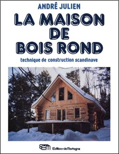 André Julien - La maison de bois rond