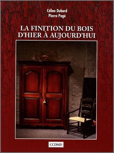Céline Dubord - La finition du bois d'hier à aujourd'hui