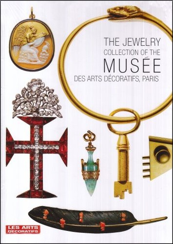 Dominique/ Forest - Jewelry Collection of Musee Arts Decoratifs Paris (the)
