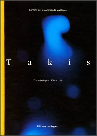 Dominique Vieville - Takis