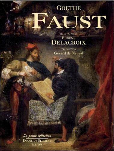 Johann-Wolfgang von Goethe - Faust de Goethe illustré par Delacroix