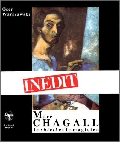 Oser Warszawski - Marc Chagall : Le Shtetl et le Magicien
