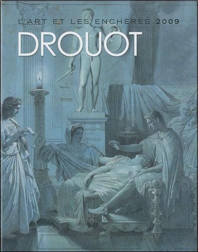 Drouot - Drouot : L'art et les enchères 2009