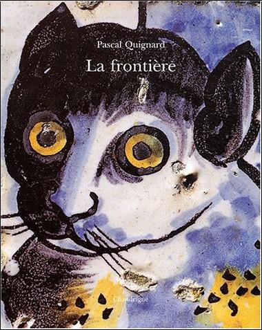 Pascal Quignard - La frontière : Azulejos du Palais Fronteira