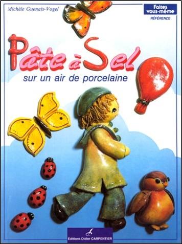 Michèle Guenais-Vogel - Pâte à sel sur un air de porcelaine