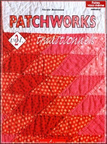 Nicole Boisseau - Patchworks traditionnels, volume 2