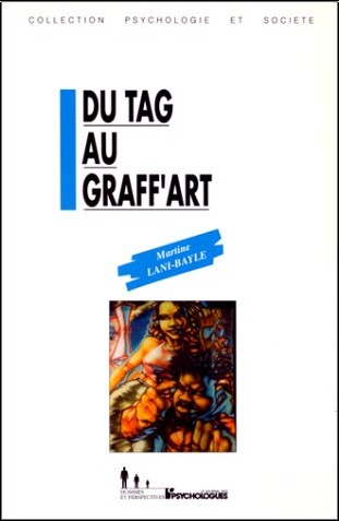 Martine Lani-Bayle - Du tag au graff'art