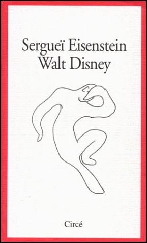 Sergeï Mikhaïlovitch Eisenstein - Walt Disney
