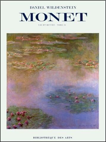 Daniel Wildenstein - Monet : Vie et oeuvre, tome 4