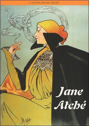 Claudine Dhotel-Velliet - Jane Atché : 1872-1937
