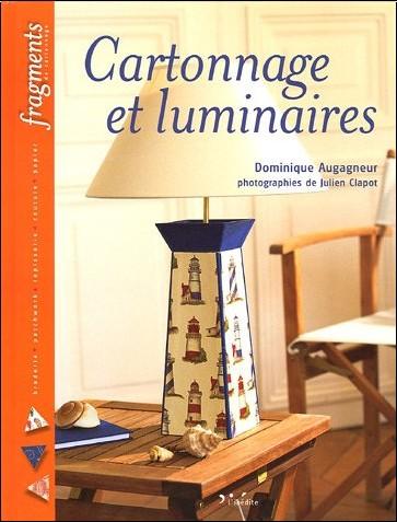 Dominique Augagneur - Cartonnage et luminaires