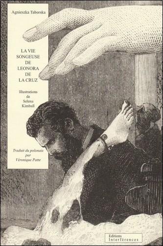 Agnieszka Taborska - La vie songeuse de Leonora de la Cruz