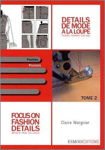 Claire Wargnier - Détails de mode à la loupe : Tome 2, Poches, édition bilingue français-anglais