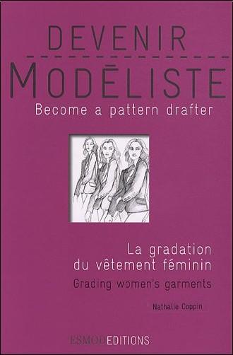 Nathalie Coppin - Devenir modéliste : La gradation du vêtement féminin, édition bilingue anglais-français