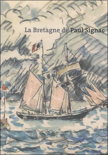 Estelle Fresneau - La Bretagne de Paul Signac