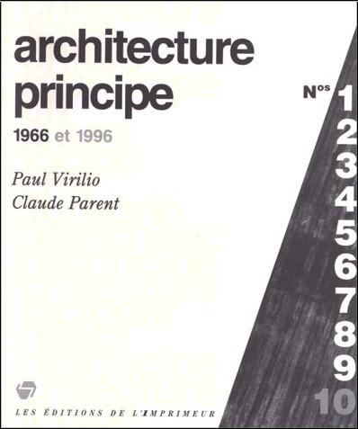 Paul Virilio - Architecture principe, 1966 et 1996