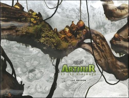 Luc Besson - Art of Arthur et les Minimoys