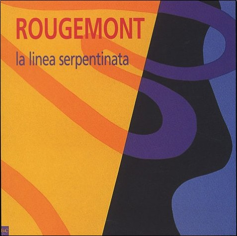 Guy de Rougemont - La linea Serpentinata
