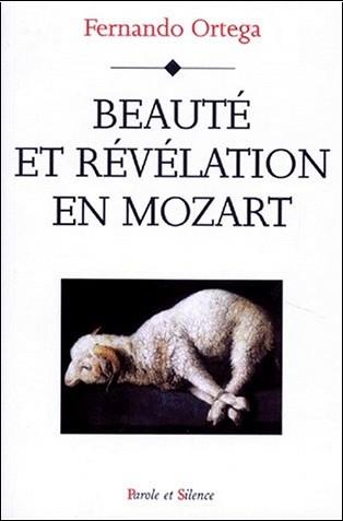 Fernando Ortega - Beauté et révélation en Mozart