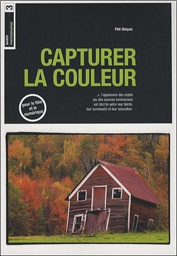 Phil Malpas - Capturer la couleur