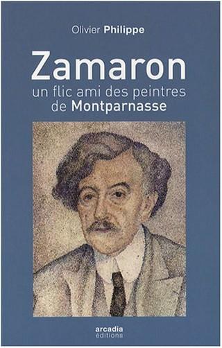 Olivier Philippe - Zamaron, un flic à Montparnasse